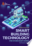 Essentials of Smart Building Technology