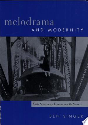 Download Melodrama and Modernity Free Books - Dlebooks.net