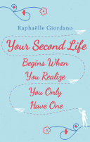 Pdf Your Second Life Begins When You Realize You Only Have One