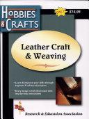 Leathercraft Weaving (REA's Hobbies Crafts Series) ebook