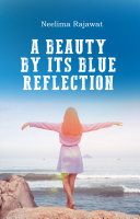 A Beauty By Its Blue Reflection