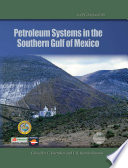 Petroleum Systems in the Southern Gulf of Mexico Book
