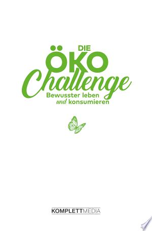 Download Die Öko-Challenge Free Books - Read Books