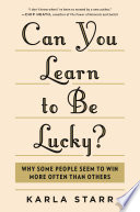 Can You Learn to Be Lucky  Book PDF