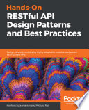 Hands On RESTful API Design Patterns and Best Practices Book