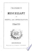 Chambers s Miscellany of Useful and Entertaining Tracts