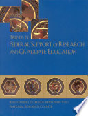 Trends In Federal Support Of Research And Graduate Education