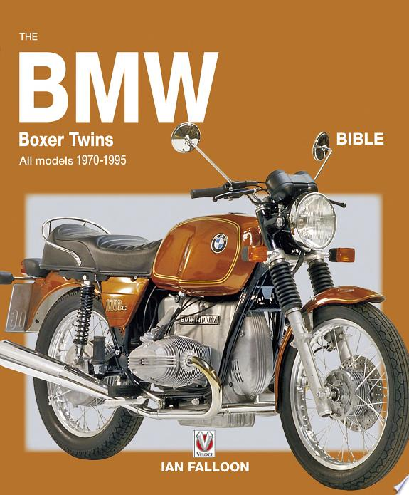 The BMW Boxer Twins Bible