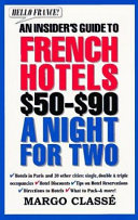 Hello France  An Insider s Guide to French Hotels
