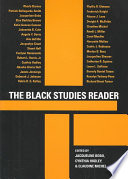 """""""The Black Studies Reader"""" by Jacqueline Bobo, Cynthia Hudley, Claudine Michel"""