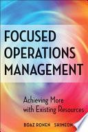 Focused Operations Management