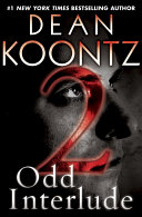 Odd Interlude #2 (An Odd Thomas Story)