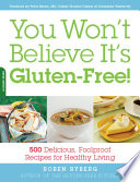 You Won T Believe It S Gluten Free  PDF