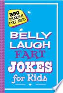 Belly Laugh Fart Jokes for Kids Book PDF