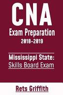 CNA Exam Preparation 2018 2019  Mississippi State Skills Board Exam