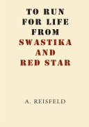 To Run for Life from Swastika and Red Star Pdf
