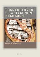 Cornerstones of Attachment Research