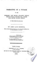 Narrative Of A Voyage To The Ethiopic And South Atlantic Ocean Indian Ocean Chinese Sea North And South Pacific Ocean In 1829 1830 1831