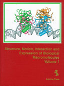 Structure  Motion  Interaction and Expression of Biological Macromolecules Book