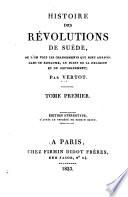 Histoire des rev́olutions de Suède...