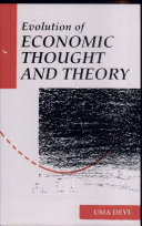 Evolution Of Economic Thought And Theory