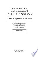 Natural Resource and Environmental Policy Analysis