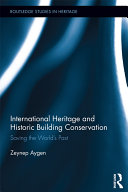 International Heritage and Historic Building Conservation
