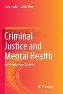 Criminal Justice And Mental Health
