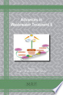 Advances in Wastewater Treatment II