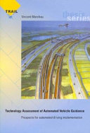 Technology Assessment of Automated Vehicle Guidance