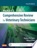 Mosby S Comprehensive Review For Veterinary Technicians