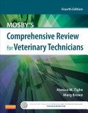 Mosby's Comprehensive Review for Veterinary Technicians - E-Book