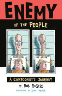 Enemy of the People  A Cartoonist s Journey