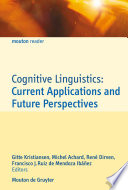 Cognitive Linguistics  Current Applications and Future Perspectives