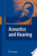 Acoustics and Hearing Book