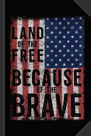 Pdf Land of the Free Because of the Brave Journal Notebook