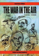 The War in the Air  1914 1994 Book