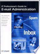 It Professional S Guide To E Mail Administration Book PDF