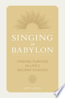 Singing in Babylon
