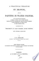 A Practical Treatise on Drawing, and on Painting in Water Colors ... Pdf/ePub eBook