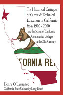 Historical Critique of Career and Technical Education in California