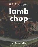 88 Lamb Chop Recipes