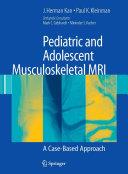 Pediatric and Adolescent Musculoskeletal MRI