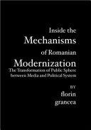 Inside the Mechanisms of Romanian Modernization