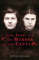 Anne Perry and the Murder of the Century Pdf