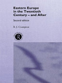 Eastern Europe in the Twentieth Century – And After