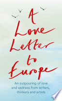 A Love Letter to Europe PDF Book