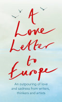 A Love Letter to Europe