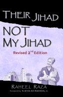 Their Jihad    Not My Jihad