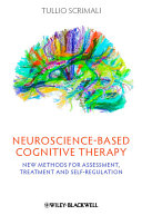 Neuroscience based Cognitive Therapy